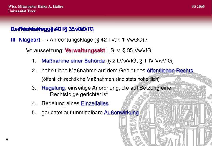 II.Rechtsweg, §40 I 1 VwGO