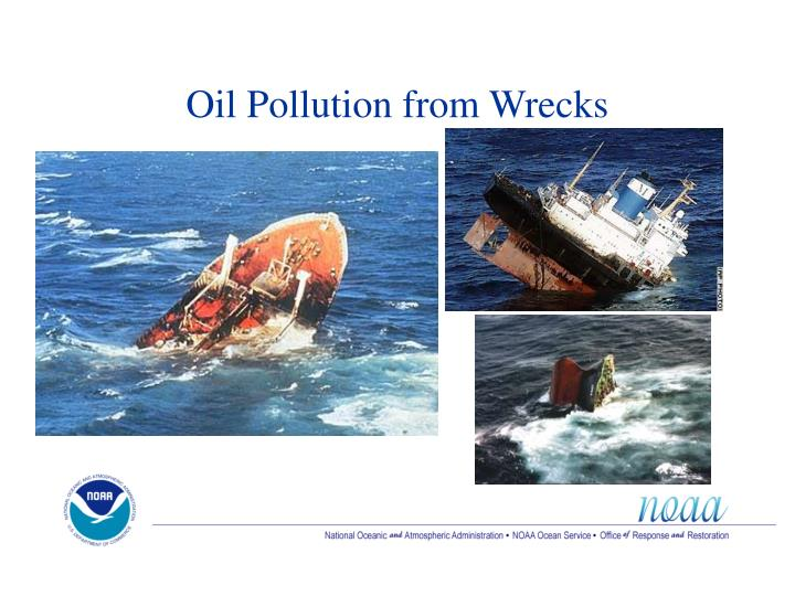 Oil Pollution from Wrecks