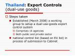 thailand export controls dual use goods1