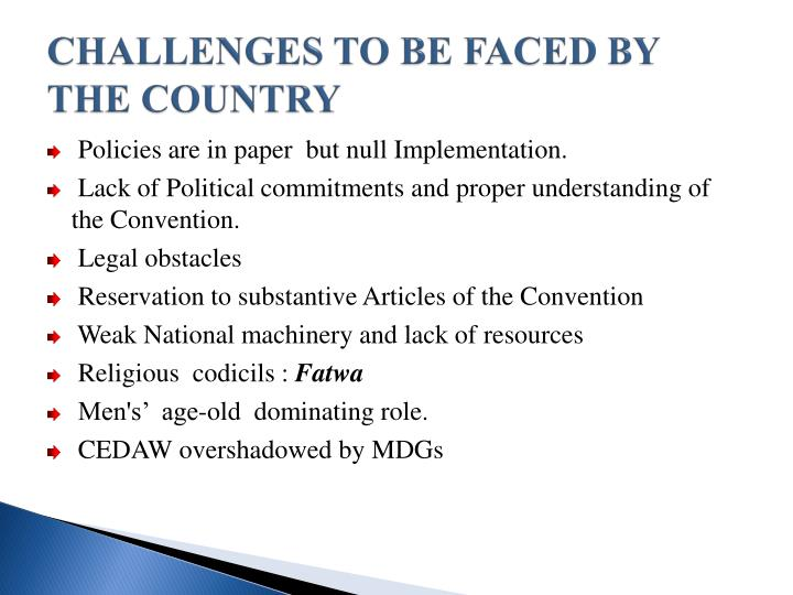 CHALLENGES TO BE FACED BY THE COUNTRY