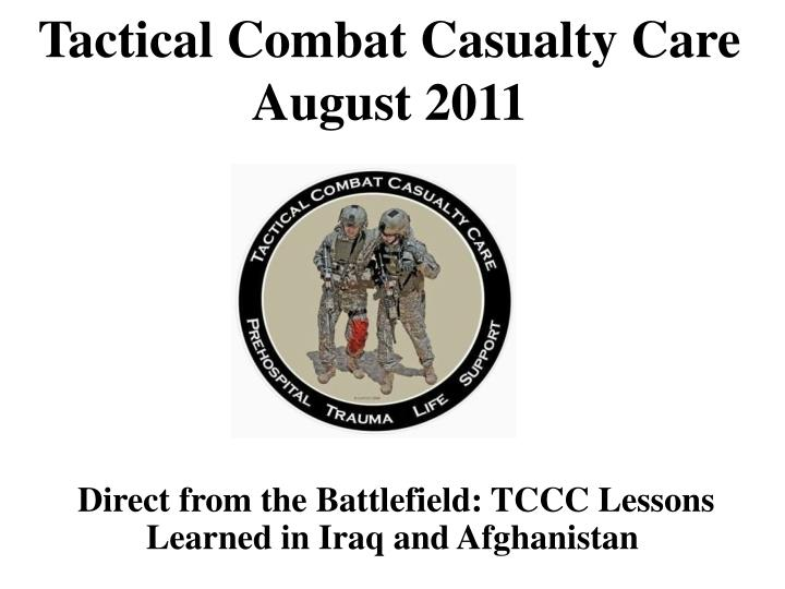 tactical combat casualty care august 2011 n.