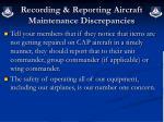 recording reporting aircraft maintenance discrepancies1