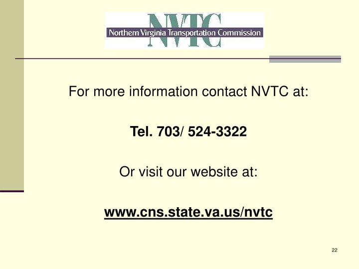 For more information contact NVTC at: