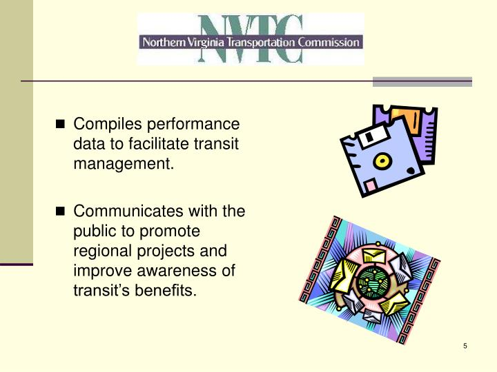 Compiles performance data to facilitate transit management.