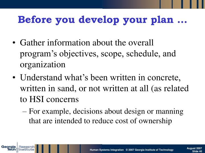 Before you develop your plan …