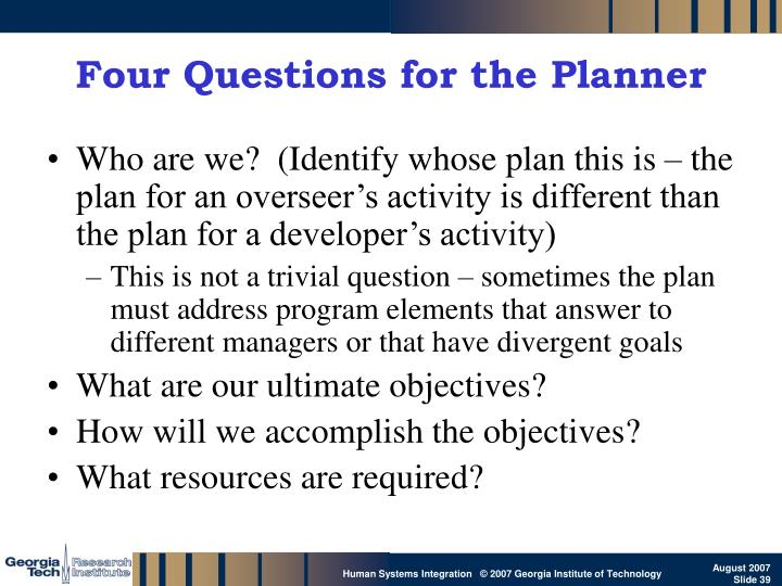 Four Questions for the Planner