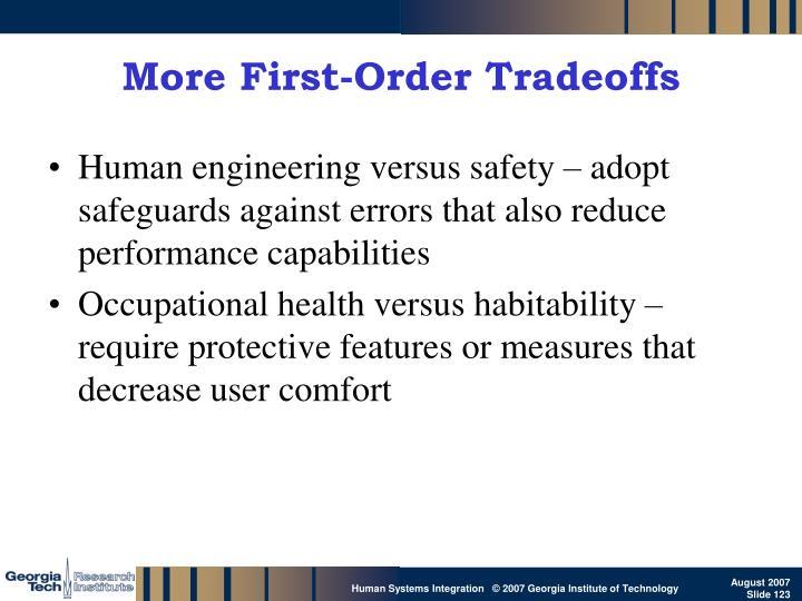More First-Order Tradeoffs