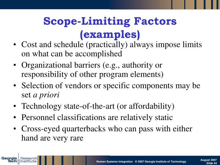 Scope-Limiting Factors (examples)