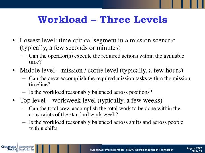 Workload – Three Levels