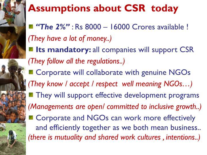 Assumptions about csr today