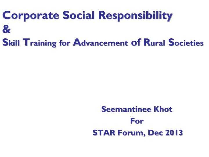 Corporate social responsibility s kill t raining for a dvancement of r ural s ocieties