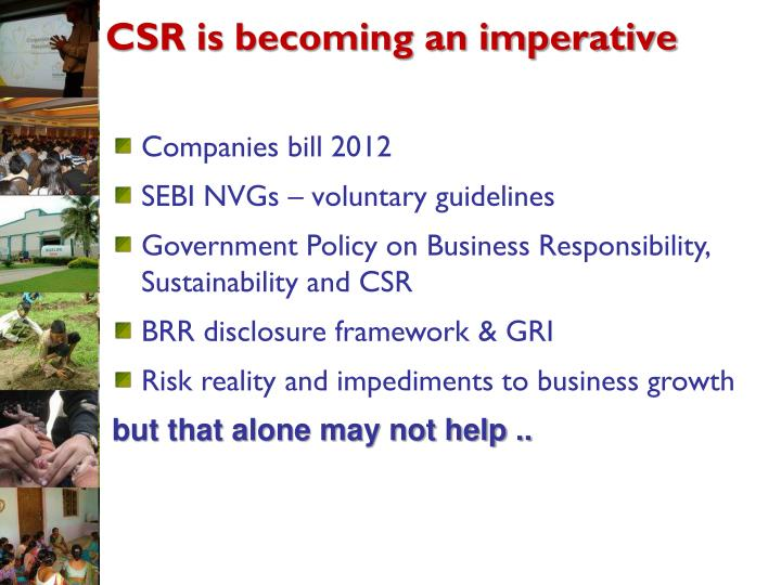 CSR is becoming an imperative