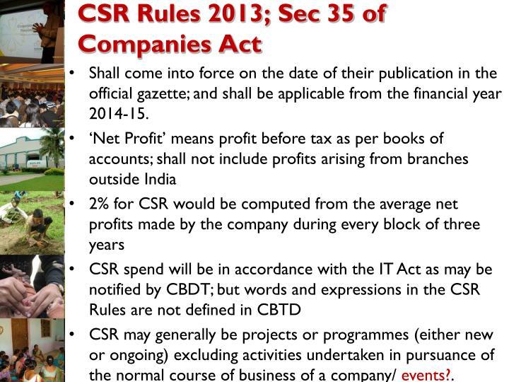 CSR Rules 2013; Sec 35 of Companies Act
