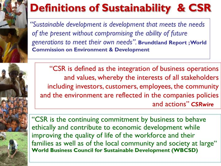 Definitions of Sustainability  & CSR