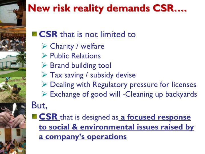 New risk reality demands CSR….