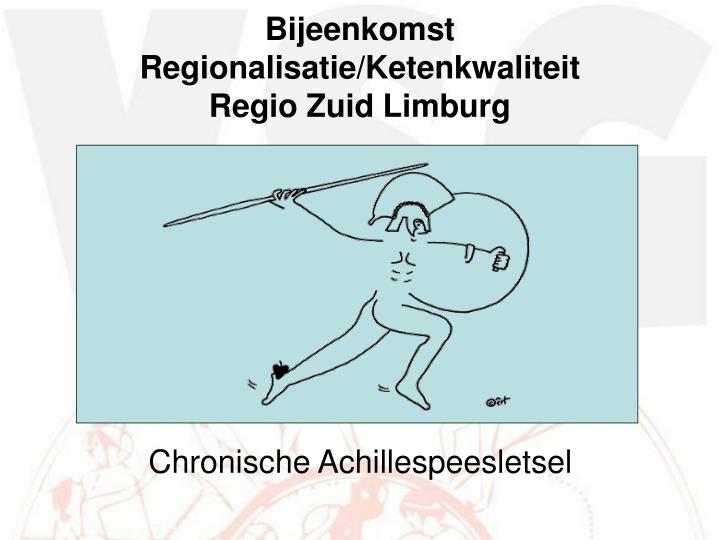 Bijeenkomst Regionalisatie/Ketenkwaliteit