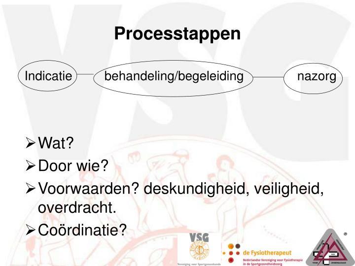 Processtappen