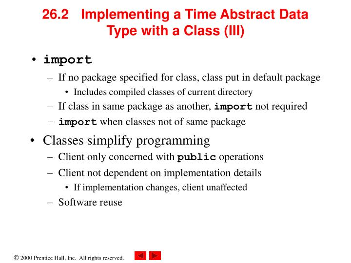 26.2 Implementing a Time Abstract Data Type with a Class (III)