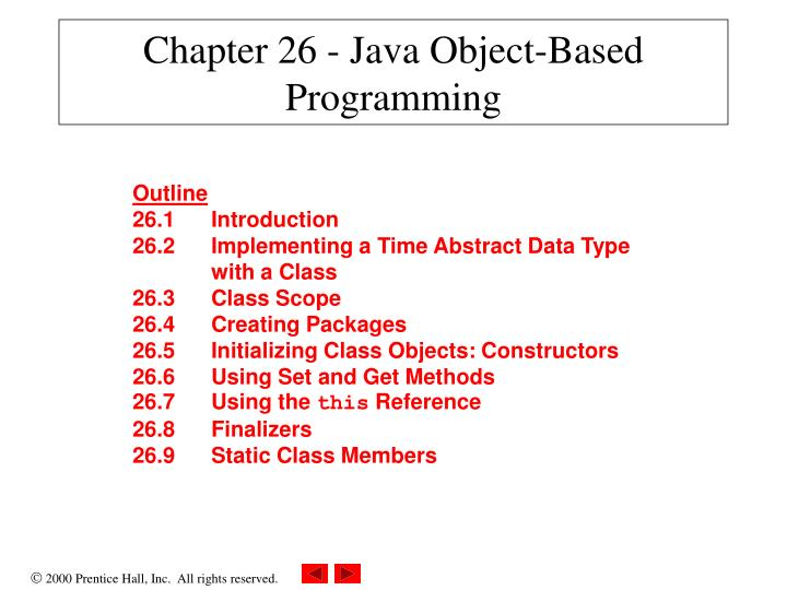Chapter 26 java object based programming