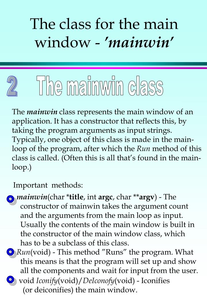 The class for the main window -