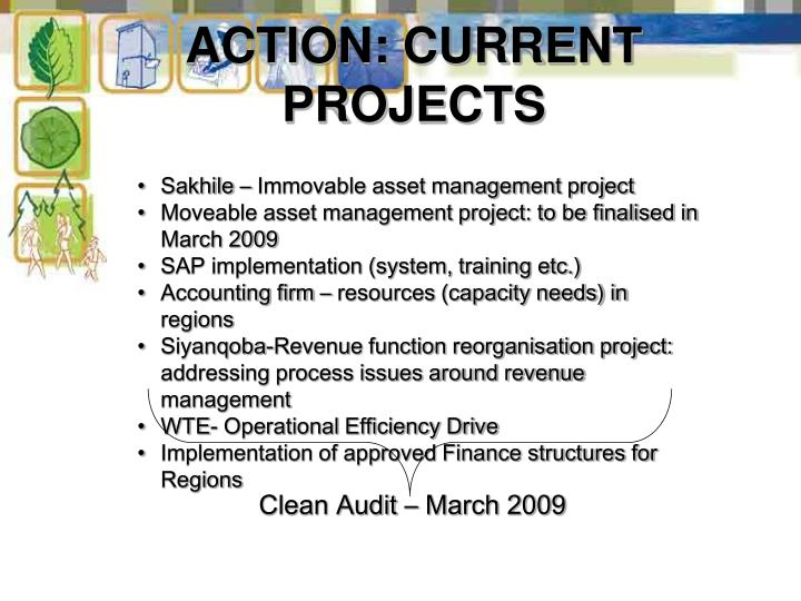 ACTION: CURRENT PROJECTS