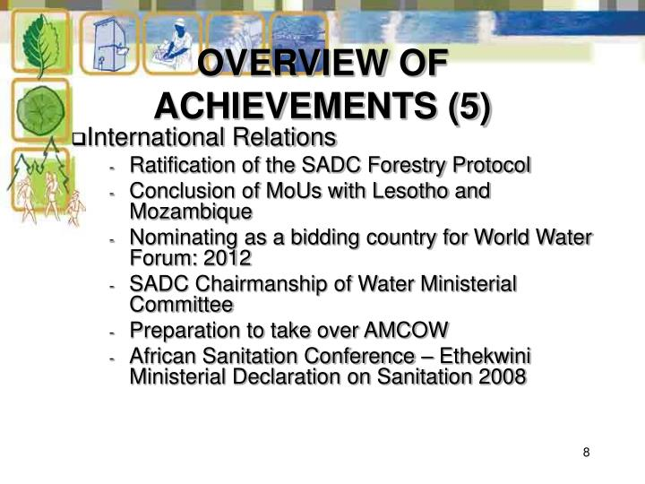 OVERVIEW OF ACHIEVEMENTS (5)
