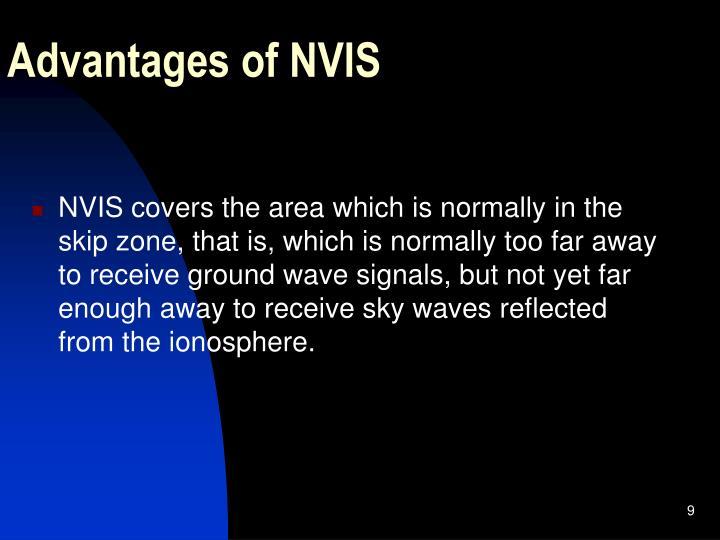 Advantages of NVIS