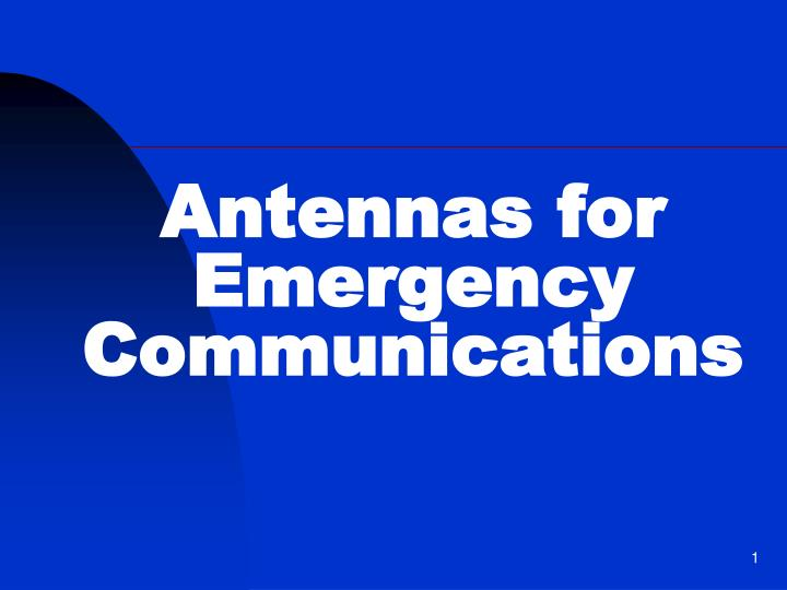 Antennas for emergency communications