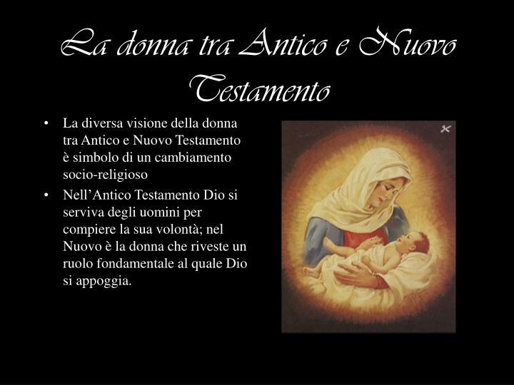 La donna tra Antico e Nuovo Testamento