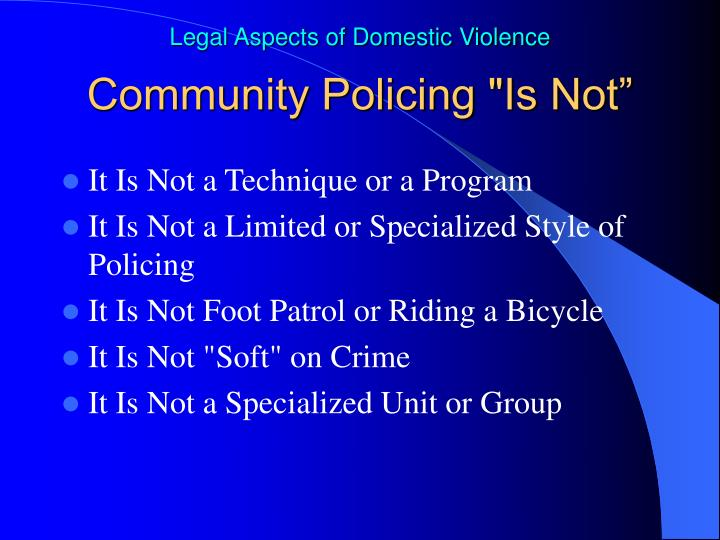 """Community Policing """"Is Not"""""""