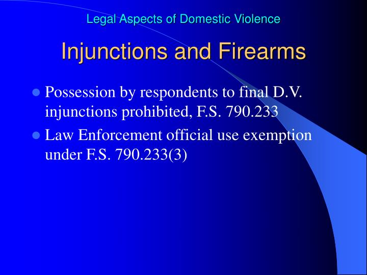 Injunctions and Firearms