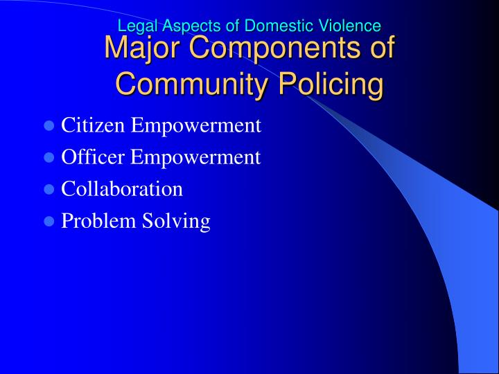 Major Components of Community Policing