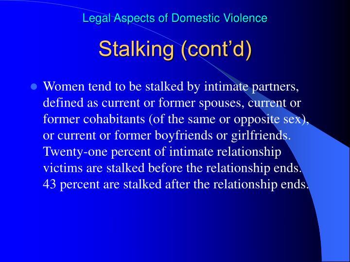 Stalking (cont'd)