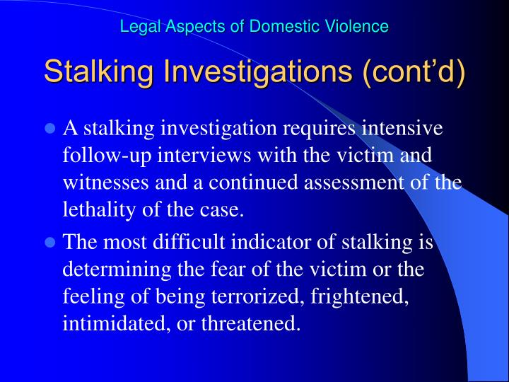 Stalking Investigations (cont'd)