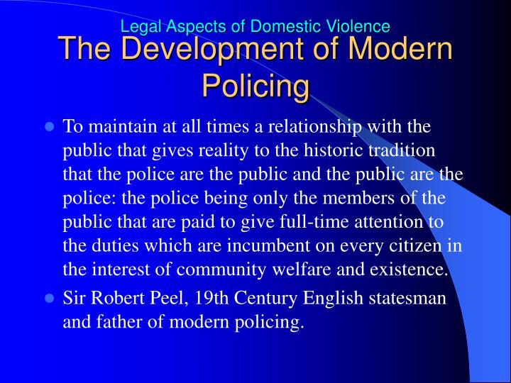 The Development of Modern Policing
