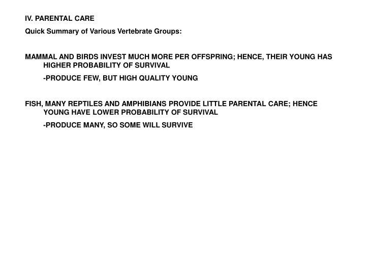 IV. PARENTAL CARE