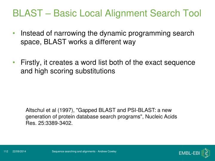 BLAST – Basic Local Alignment Search Tool