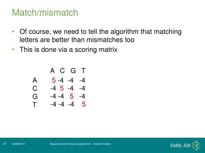Match/mismatch