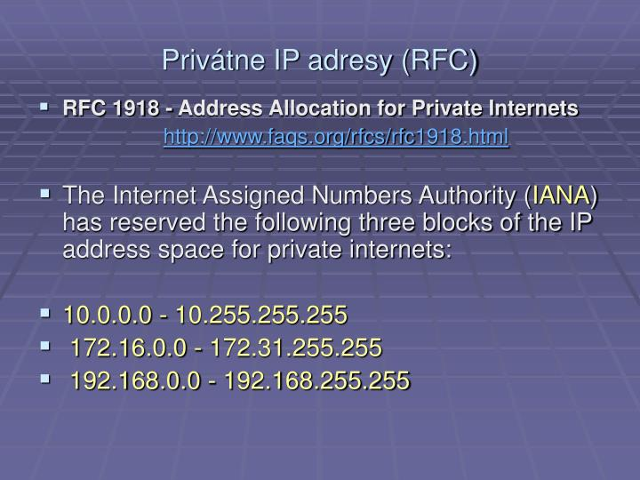 Privátne IP adresy (RFC)