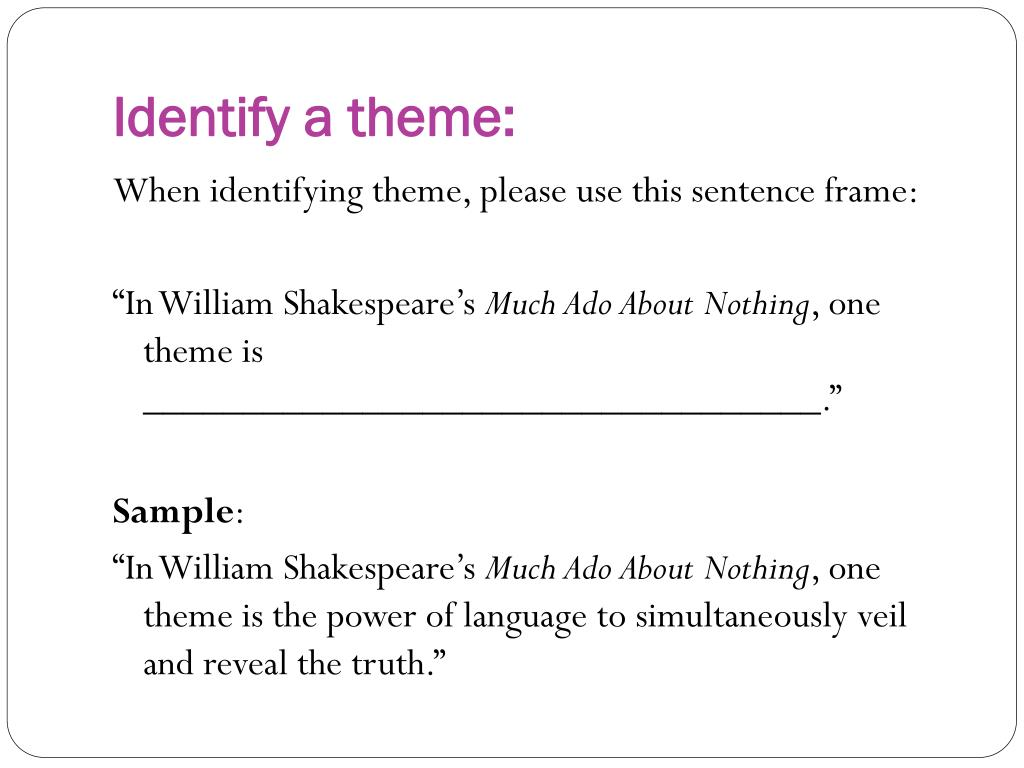 Ppt Finding Theme In Much Ado About Nothing Powerpoint Presentation Free Download Id 4681401