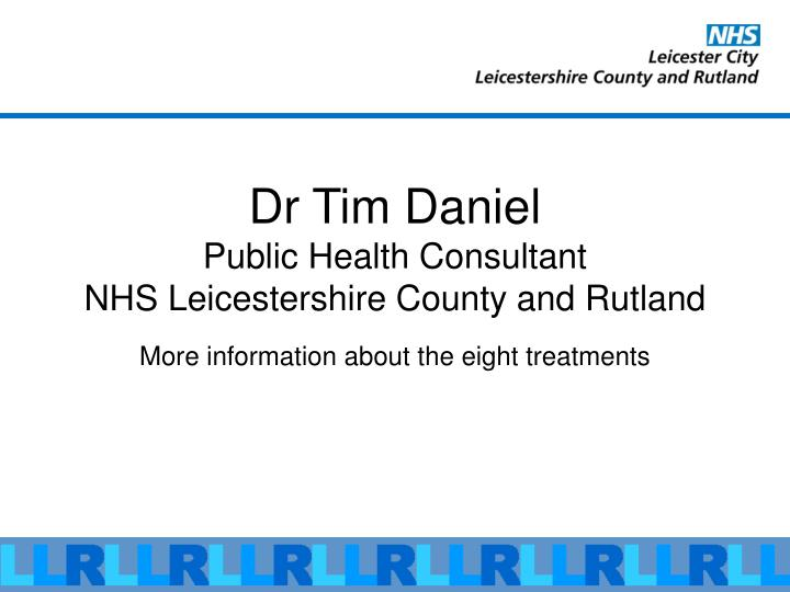 Dr Tim Daniel