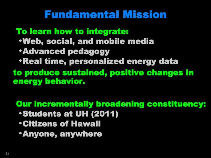 Fundamental mission
