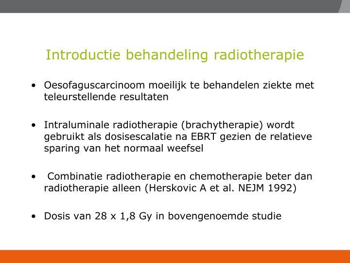 Introductie behandeling radiotherapie