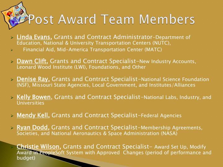 Post award team members