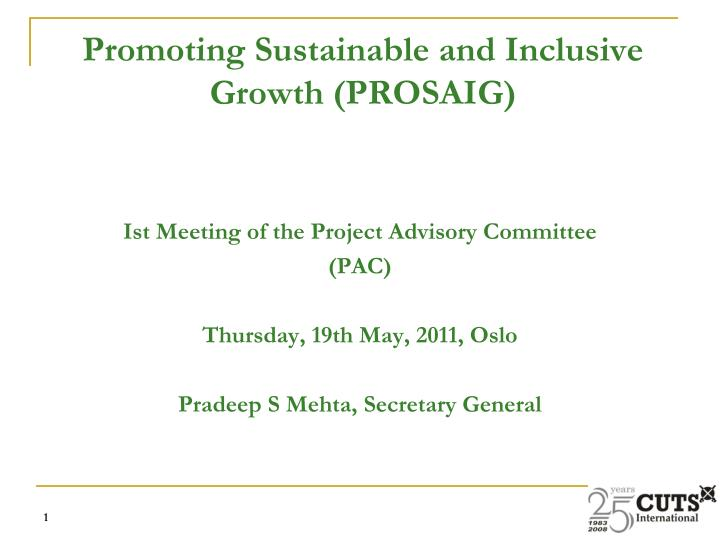 promoting sustainable and inclusive growth prosaig