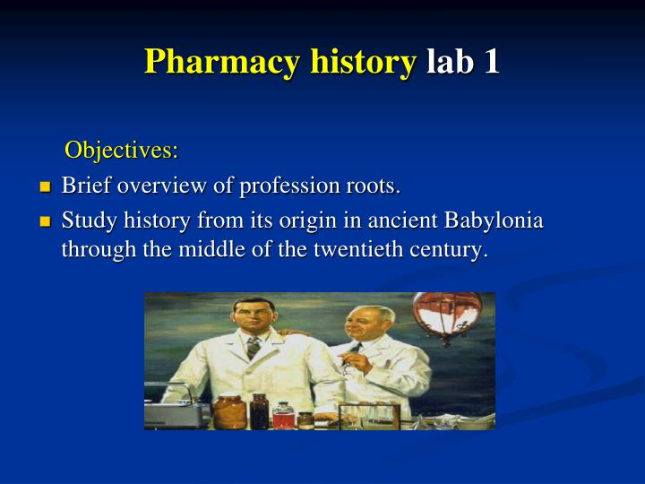 Pharmacy history lab 1