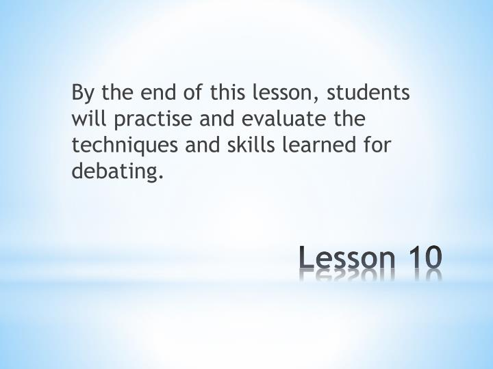 By the end of this lesson, students will