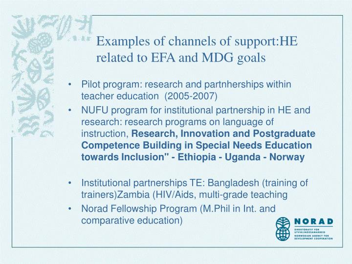 Examples of channels of support:HE related to EFA and MDG goals