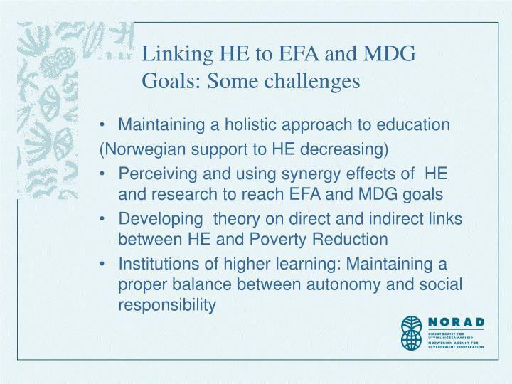 Linking HE to EFA and MDG Goals: Some challenges