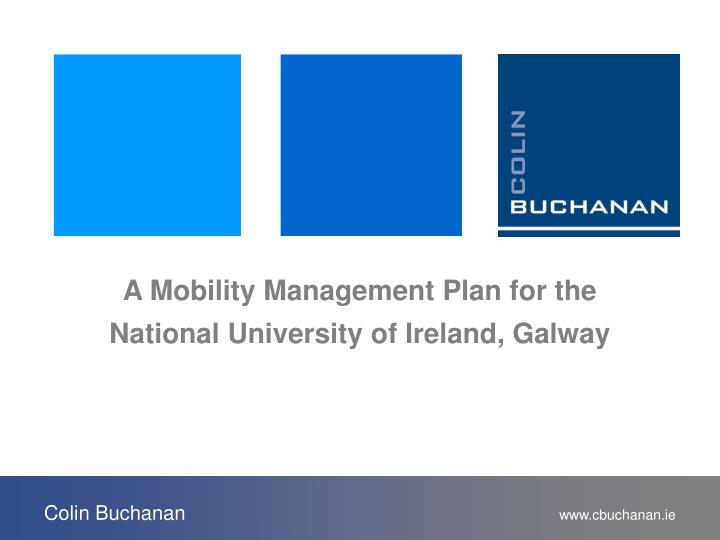 A Mobility Management Plan for the